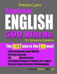 Preston Lee's Beginner English 500 Words For Romanian Speakers by Matthew Preston image
