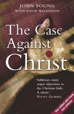 The Case Against Christ by John Young image