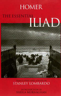 The Essential Iliad by Homer image