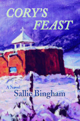 Cory's Feast by Sallie Bingham