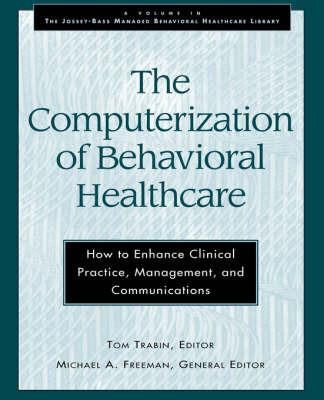 The Computerization of Behavioral Healthcare