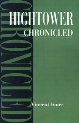 Hightower Chronicled by Vincent Jones