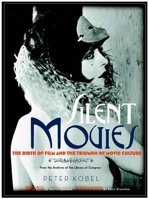 Silent Movies by Peter Kobel