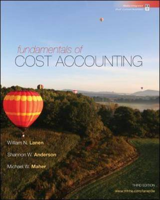 Fundamentals of Cost Accounting by William N Lanen image