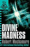 Divine Madness (CHERUB #5) by Robert Muchamore
