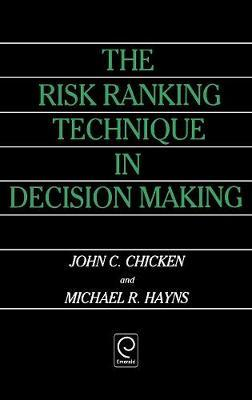 The Risk Ranking Technique in Decision Making by John C. Chicken image