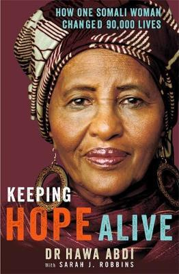 Keeping Hope Alive by Hawa Abdi