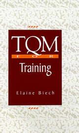 TQM For Training by Elaine Biech