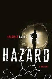 Hazard by Gardiner Harris image