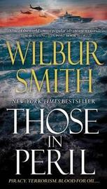Those in Peril (US Ed.) by Wilbur Smith