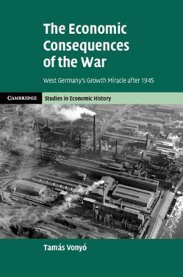 The Economic Consequences of the War by Tamas Vonyo image