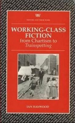 Working Class Fiction by Ian Haywood image