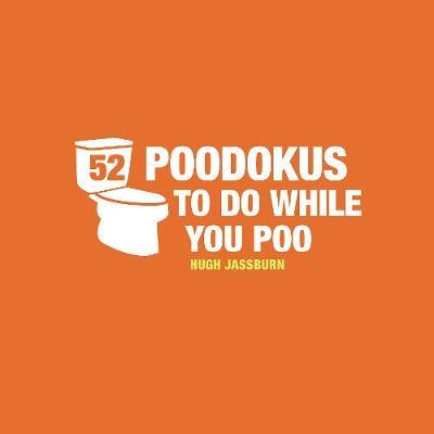 52 Poo-Dokus to Do While You Poo by Hugh Jassburn
