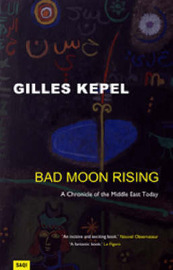 Bad Moon Rising by Gilles Kepel image