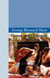 Caesar and Cleopatra by George Bernard Shaw image