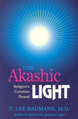 The Akashic Light by T. Lee Baumann image
