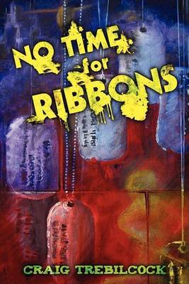 No Time for Ribbons by Craig Trebilcock image