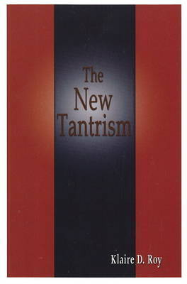 New Tantrism by Klaire D. Roy