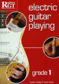 Electric Guitar Playing, Grade 1 by Tony Skinner