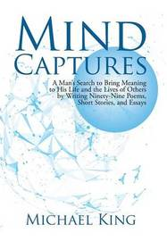Mind Captures by Michael King