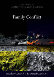 Family Conflict by Heather E. Canary