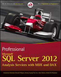 Professional Microsoft SQL Server 2012 Analysis Services with MDX and Dax by Sivakumar Harinath
