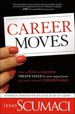 Career Moves by Dondi Scumaci