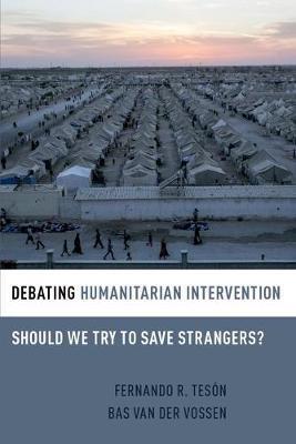 Debating Humanitarian Intervention by Fernando Teson