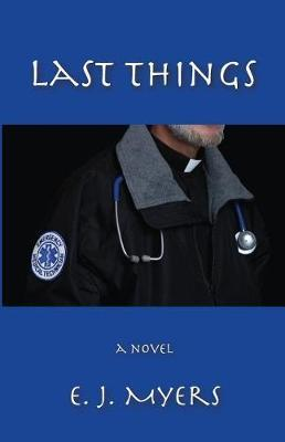 Last Things by Edward Myers image