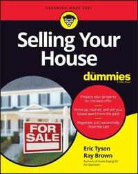 Selling Your House For Dummies by Consumer Dummies