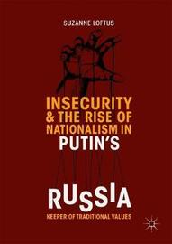 Insecurity & the Rise of Nationalism in Putin's Russia by Suzanne Loftus image