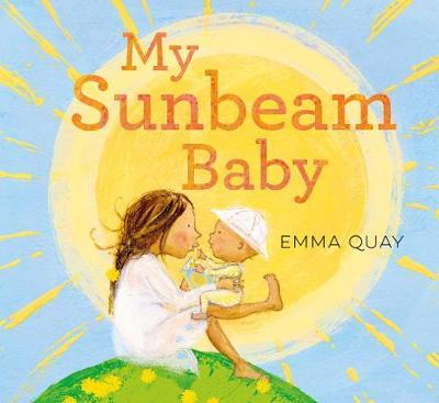 My Sunbeam Baby by Emma Quay image