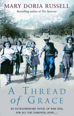 A Thread Of Grace by Mary Doria Russell image