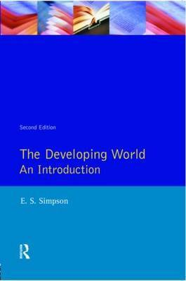 Developing World, The by E.S. Simpson