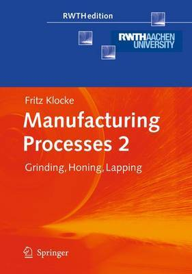 Manufacturing Processes 2 by Fritz Klocke