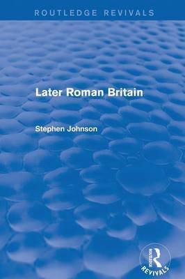 Later Roman Britain by Stephen Johnson image