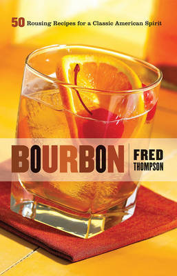 Bourbon by Fred Thompson