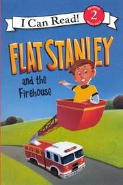 Flat Stanley and the Firehouse by Jeff Brown