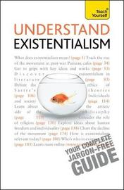 Understand Existentialism: Teach Yourself by Mel Thompson