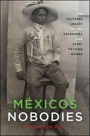 Mexico's Nobodies by Christine B. Arce image