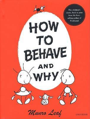 How to Behave and Why by Monroe Leaf image