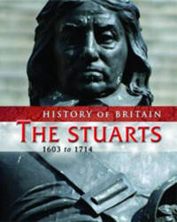 The Stuarts 1603 to 1714 by Andrew Langley image