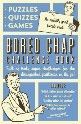 The Bored Chap: Awfully Good Puzzles, Quizzes and Games by Collaborate Agency image