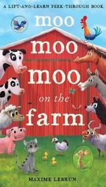 Moo Moo Moo on the Farm by Isabel Otter image