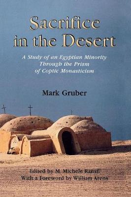 Sacrifice in the Desert by Mark Gruber