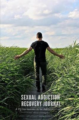 Sexual Addiction Recovery Journal by Ascension Books