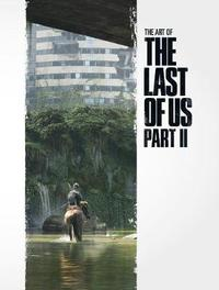 The Art of Last of Us Part 2 by Naughty Dog