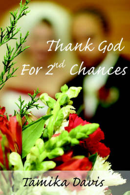 Thank God For 2nd Chances by Tamika Davis image