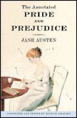 The Annotated Pride and Prejudice by David M. Shapard