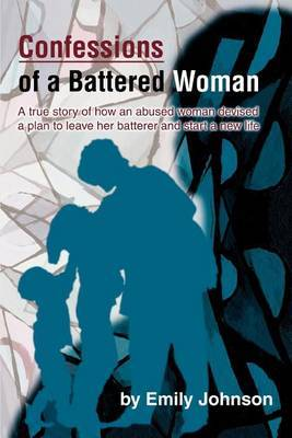 Confessions of a Battered Woman by Emily Johnson image